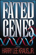 Fated Genes: A Novel