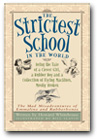 The Strictest School in the World series by Howard Whitehouse