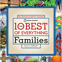 The 10 Best of Everything:  Families
