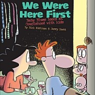 We Were Here First: Baby Blues