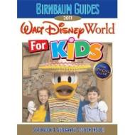 Walt Disney World for Kids, Birnbaum Guides 2011