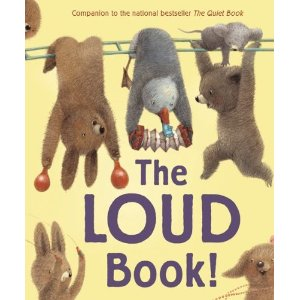 book cover of The Loud Book by Deborah Underwood