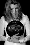 Black Milk at Kirkus Reviews Blog
