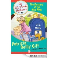 The Mystery of the Blue Ring (Polk Street Mysteries by Patricia Reilly Giff)
