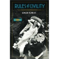 Rules of Civility, now in paperback
