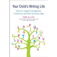 Your Child's Writing Life, Review and Giveaway