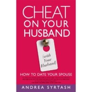 Cheat On Your Husband: Kirkus Reviews Blog