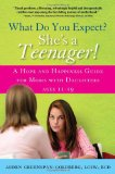 What Do You Expect? She's a Teenager! on Kirkus Reviews Blog