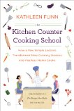 The Kitchen Counter Cooking School, with Giveaway