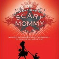 Confessions of a Scary Mommy, with Giveaway