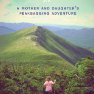 Up! A Mother and Daughter's Peakbagging Adventure, with Giveaway