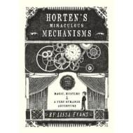 Horten's Miraculous Mechanisms, a 5-Star Read