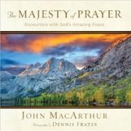 The Majesty of Prayer