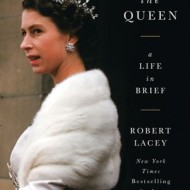 The Queen: A Life in Brief, a 5-Star Read