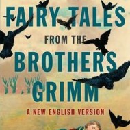 Philip Pullman's Fairy Tales from the Brothers Grimm, now in paperback #Giveaway