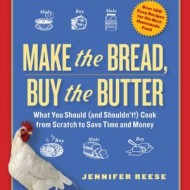 Make the Bread, Buy the Butter (with Giveaway)