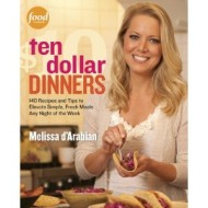 Melissa D'Arabian's Ten Dollar Dinners {with Giveaway}