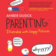 Parenting: Illustrated with Crappy Pictures {Review and Giveaway}