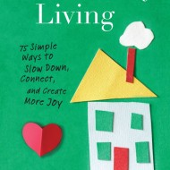 Slow Family Living {Giveaway}