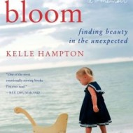Bloom: Finding Beauty in the Unexpected {Review and Giveaway}