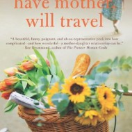 Have Mother, Will Travel {Review and Giveaway}
