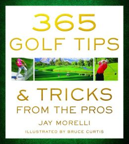 365 Golf Tips and Tricks