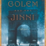The Golem and the Jinni, a 5-Star Read