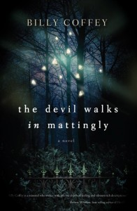 Devil Walks in Mattingly