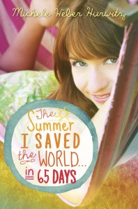 Summer I Saved the World in 65 Days