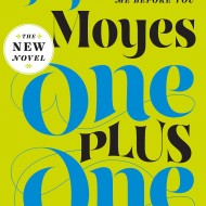 One Plus One by JoJo Moyes, a 5-Star Read