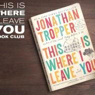 Read it Before You See It: This is Where I Leave You by Jonathan Tropper