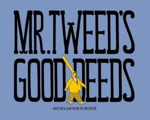 Mr-Tweeds-Good-Deeds