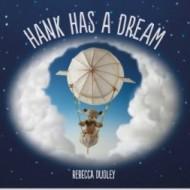 Hank Has a Dream #Giveaway