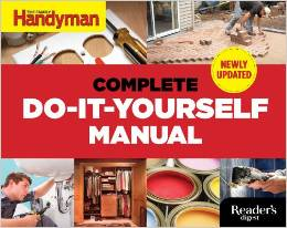 The complete do it yourself manual 5 minutes for books 5m4b disclosure readers digest handyman do it yourself solutioingenieria Gallery