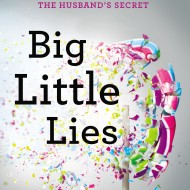 Big Little Lies, a 5-Star Read