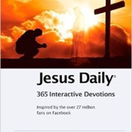 Jesus Daily devotional challenges believers to connect #JesusDailyBook #Giveaway