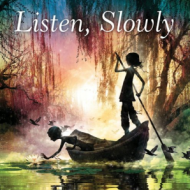 listen_slowly