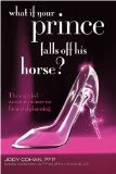 What If Your Prince Falls Off His Horse?
