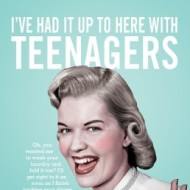 I've Had it Up to Here with Teenagers (with Giveaway)