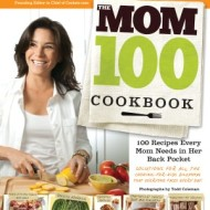The Mom 100 Cookbook {Review and Giveaway}