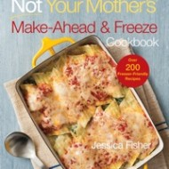 Not Your Mother's Make-Ahead & Freeze Cookbook {with Giveaway}