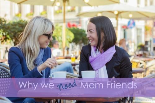 moms need women friends