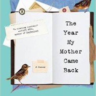 The Year My Mother Came Back