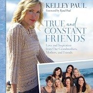 True and Constant Friends by Kelley Paul {and a $100 Visa #giveaway}