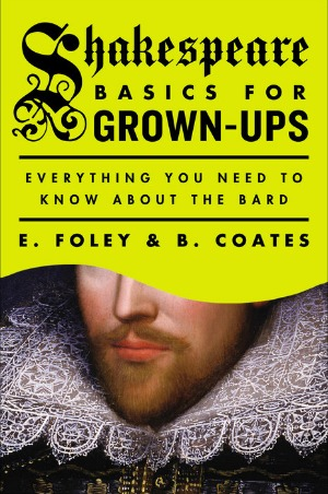 Brush up on the Bard with Shakespeare for Grown-Ups