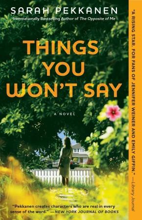 ThingsYouWontSay Sarah Pekkanen