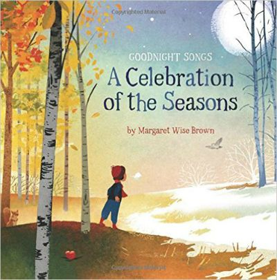 New poems by Margaret Wise Brown put to music and illustrated by 12 Award-Winning Picture Book Artists