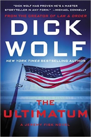 The Ultimatum by Law & Order creator Dick Wolf follows Detective Jeremy Fisk as he attempts to solve another series of crime in the third installment of this thriller series.