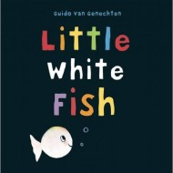 Little White Fish & Little White Fish Has a Party