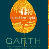 A Sudden Light, now in paperback
